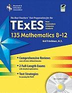 Texas Texes 135 Mathematics 8-12 with Testware (Rea)
