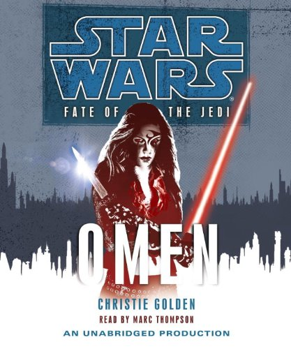 Star Wars: Fate of the Jedi: Omen - Christie Golden