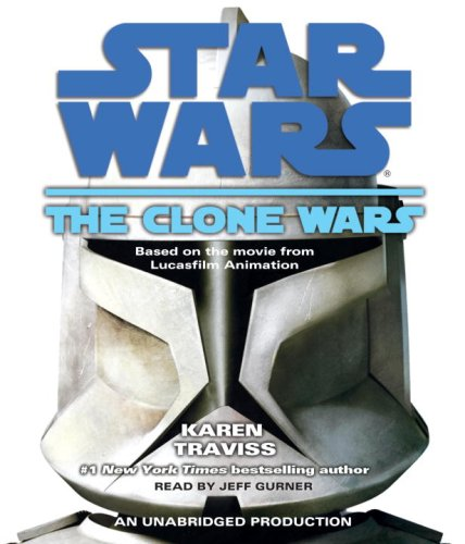 Star Wars: The Clone Wars - Karen Traviss