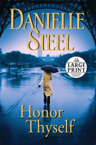 Honor Thyself (Random House Large Print) - Danielle Steel