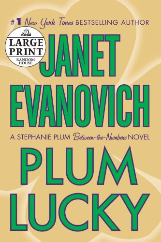 Plum Lucky: A Stephanie Plum Between-the-Numbers Novel - Janet Evanovich