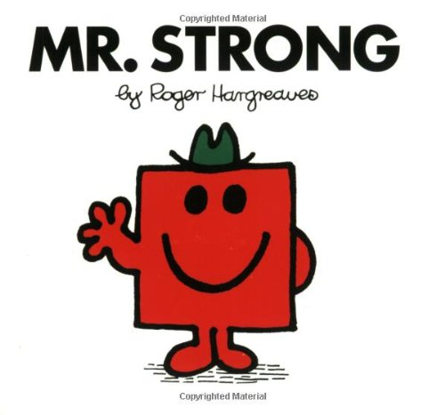 Mr. Strong (Mr. Men and Little Miss) - Hargreaves, Roger