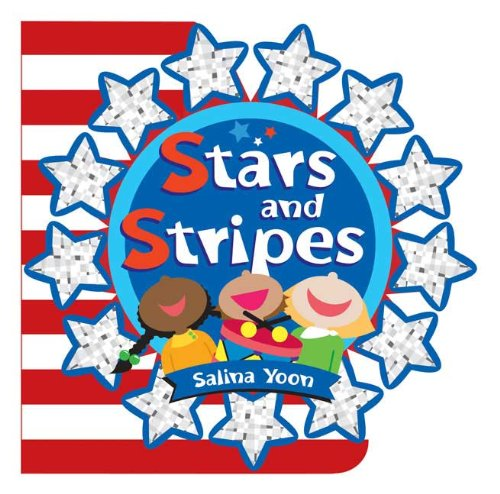 Stars and Stripes (Salina Yoon Books) - Salina Yoon