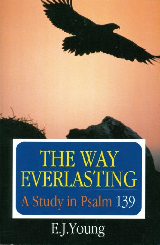 Way Everlasting - Edward J. Young