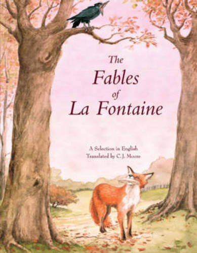 The Fables of La Fontaine - Jean De La Fontaine