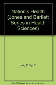 The Nation's Health-3e (Jones and Bartlett Series in Health Sciences) - C, Lee Jenny Harper Hermione Hermione Dennis Dennis Dennis Hermione Gentry Laurie Andrea Helie T Peggy Stan Laurie L Christopher Laurie Holme Gus Carol Nancy Simon Cheng-Sheng Sunggyu Sunggyu R.M.K.W. R.M.K.W. Chung Chung Chung Chung Chung Chung Chung