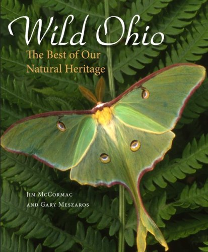 Wild Ohio: The Best of Our Natural Heritage - James S. McCormac; Gary Meszaros