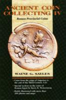 Ancient Coin Collecting IV Ancient Coin Collecting IV: Roman Provincial Coins Roman Provincial Coins