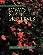 The Guide to Iowa's State Preserves