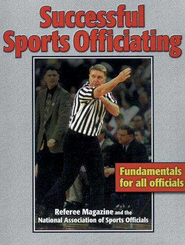 Successful Sports Officiating - Inc. Referee Enterprises; Barry Mano
