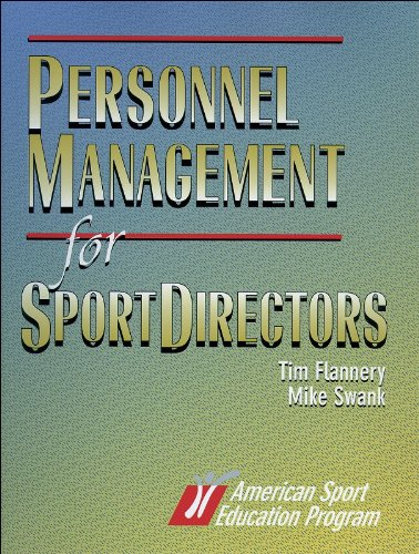 Personnel Management for Sport Directors - Tim Flannery; Mike Swank