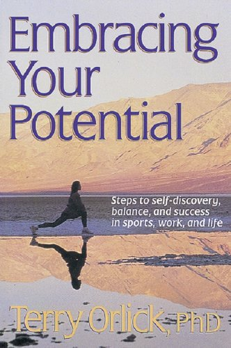 Embracing Your Potential - Terry Orlick