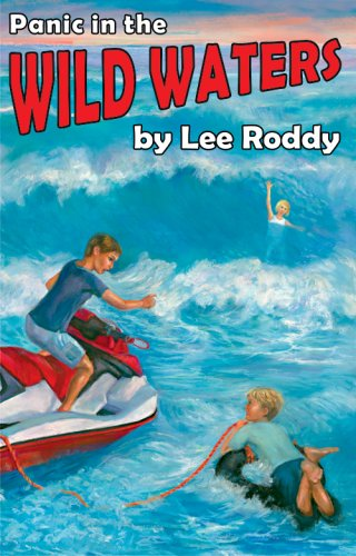 Panic in the Wild Waters (Ladd Adventure) (Ladd Family Adventures (Mott Media)) - Lee Roddy