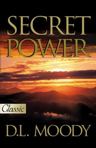 Secret Power (Pure Gold Classics) - D. L. Moody
