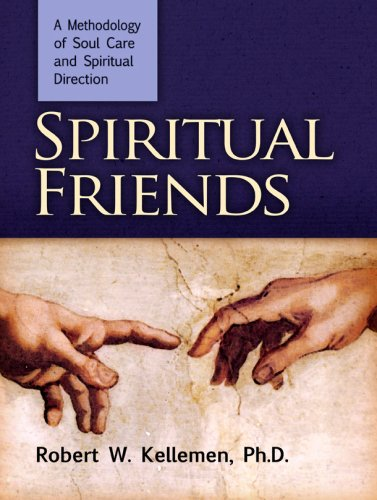 Spiritual Friends - Robert W. Kellemen Ph.D