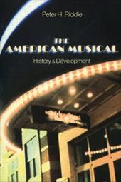 The American Musical: History & Development