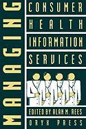 Managing Consumer Health Information Services