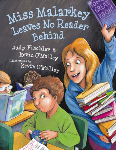 Miss Malarkey Leaves No Reader Behind - Judy Finchler, Kevin O'Malley