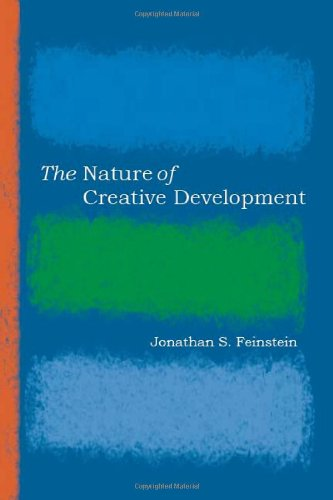 The Nature of Creative Development (Stanford Business Books) - Jonathan Feinstein