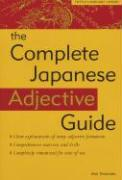 The Complete Japanese Adjective Guide Complete Japanese Adjective Guide
