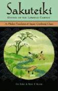 Sakuteiki Visions of the Japanese Garden: A Modern Translation of Japan's Gardening Classic