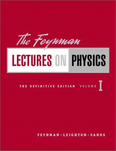 The Feynman Lectures on Physics, Vol. 1: Mainly Mechanics, Radiation, and Heat - Richard P. Feynman; Robert B. Leighton; Matthew Sands