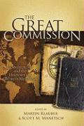 The Great Commission: Evangelicals and the History of World Missions