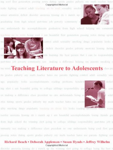 Teaching Literature to Adolescents - Richard Beach; Deborah Appleman; Bob Fecho; Rob Simon; Jeffrey Wilhelm; Susan Hynds