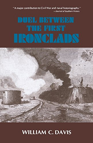 Duel Between the First Ironclads - William C. Davis