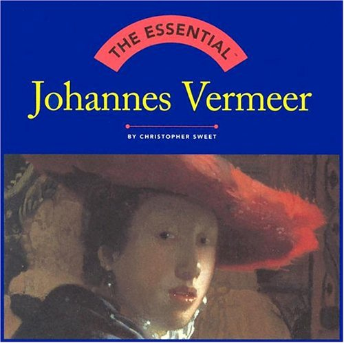The Essential: Johannes Vermeer - Abrams
