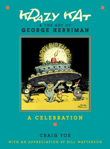 Krazy Kat and The Art of George Herriman: A Celebration - Craig Yoe; George Herriman