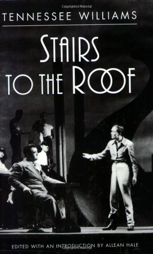 Stairs to the Roof - Tennessee Williams