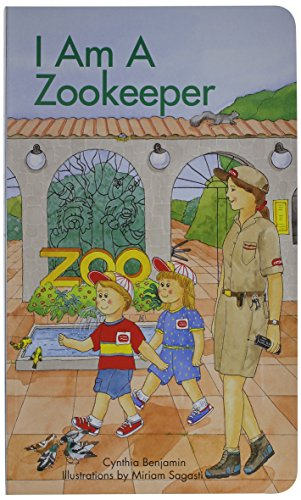 I Am a Zookeeper (I Am A...(Barrons Educational)) - Cynthia Benjamin