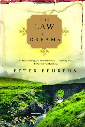 The Law of Dreams: A Novel - Peter Behrens