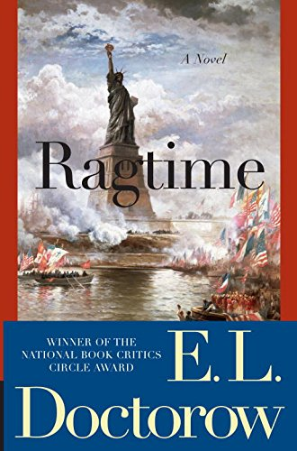 Ragtime: A Novel (Modern Library 100 Best Novels) - Doctorow, E.L.