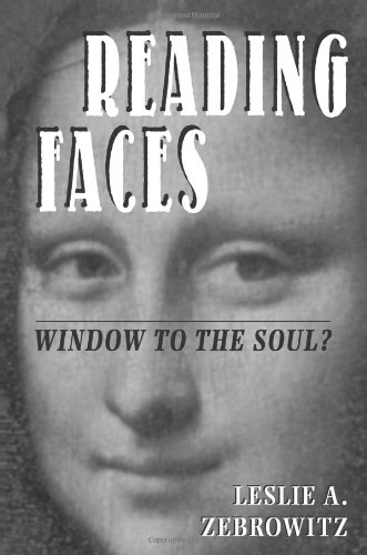 Reading Faces: Window To The Soul? (New Directions in Social Psychology) - Leslie Zebrowitz