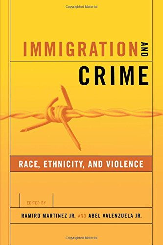 Immigration and Crime: Race, Ethnicity, and Violence (New Perspectives in Crime, Deviance, and Law) - Ramiro Martinez Jr.; Abel Valenzuela Jr.