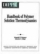 Handbook of Polymer Solution Thermodynamics [With 3.5 Disk and 5.25 Disk]