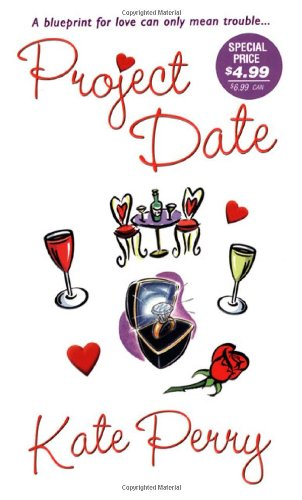 Project Date (Zebra Contemporary Romance) - Kate Perry