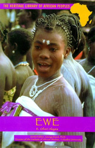 Ewe (Heritage Library of African Peoples West Africa) - E. Ofori Akyea; Ofori Akyea