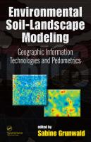 Environmental Soil-Landscape Modeling: Geographic Information Technologies and Pedometrics