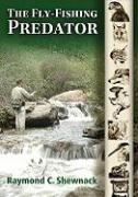 The Fly-Fishing Predator
