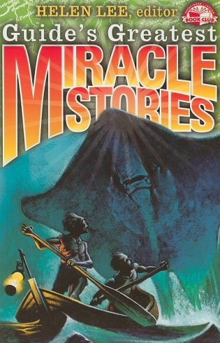 Guide's Greatest Miracle Stories (Pathfinder Junior Book Club) - Helen Lee