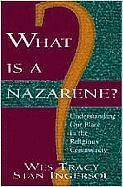 What Is a Nazarene?: Understanding Our Place in the Religious Community