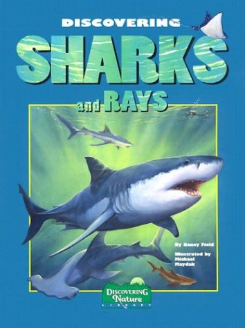 Discovering Sharks and Rays (Discovering Nature) - Nancy Field