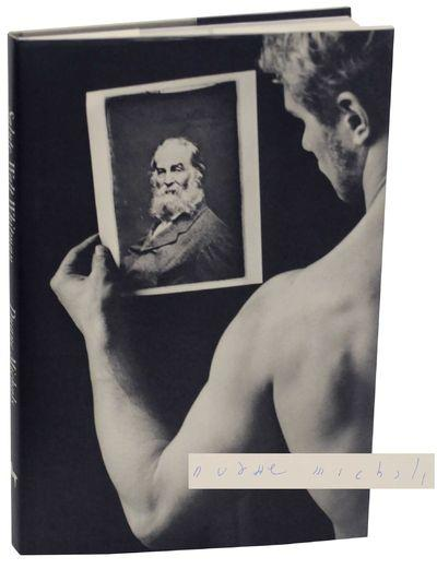 Salute, Walt Whitman (Signed First Edition) - MICHALS, Duane and Walt Whitman
