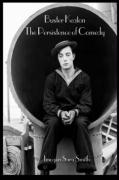 Buster Keaton: The Persistence of Comedy