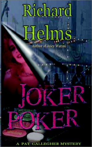 Joker Poker (Pat Gallegher Mysteries) - Richard Helms
