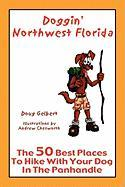 Doggin' Northwest Florida: The 50 Best Places To Hike With Your Dog In Northwest Florida