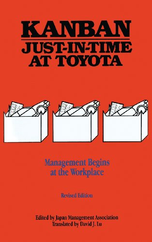 Kanban for the Shopfloor Learning Package: Kanban Just-in Time at Toyota: Management Begins at the Workplace - Japan Management Association; Japan Management Association (ed.); David J. Lu